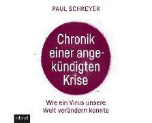 Cover-Bild zu Chronik einer angekündigten Krise von Schreyer, Paul