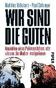 Cover-Bild zu Wir sind die Guten von Bröckers, Mathias