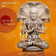 Cover-Bild zu Carrasco, Birgit Feliz: Patanjalis 10 Gebote der Lebensfreude - Yoga-Philosophie für ein erfülltes Leben (Audio Download)