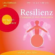 Cover-Bild zu Heller, Jutta: Resilienz - 7 Schlüssel für mehr innere Stärke (Audio Download)