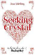 Cover-Bild zu Seeking Crystal von Stirling, Joss