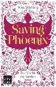 Cover-Bild zu Saving Phoenix, Die Macht der Seelen 2 (eBook) von Stirling, Joss