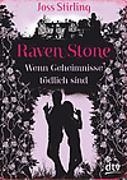 Cover-Bild zu Raven Stone - Wenn Geheimnisse tödlich sind von Stirling, Joss