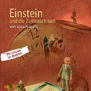 Cover-Bild zu Novelli, Luca: Einstein und die Zeitmaschinen (Audio Download)