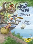 Cover-Bild zu Jakob, Tilda und die Kopfpiraten von Cordes, Andreas
