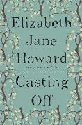 Cover-Bild zu Jane Howard, Elizabeth: Casting Off