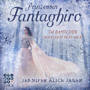 Cover-Bild zu eBook Prinzessin Fantaghiro. Im Bann der Weißen Wälder