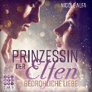 Cover-Bild zu eBook Prinzessin der Elfen. Bedrohliche Liebe