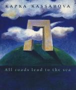 Cover-Bild zu Kassabova, Kapka: All Roads Lead to the Sea (eBook)