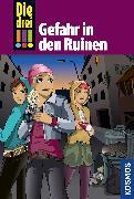 Cover-Bild zu Die drei !!!, 71, Gefahr in den Ruinen