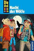 Cover-Bild zu Die drei !!!, 69, Nacht der Wölfe