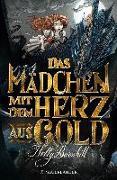 Cover-Bild zu Das Mädchen mit dem Herz aus Gold