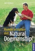 Cover-Bild zu Hunde erziehen mit Natural Dogmanship®