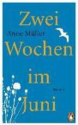 Cover-Bild zu Müller, Anne: Zwei Wochen im Juni
