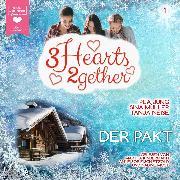 Cover-Bild zu Jung, Pea: Der Pakt - 3hearts2gether, (ungekürzt) (Audio Download)