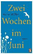 Cover-Bild zu Müller, Anne: Zwei Wochen im Juni (eBook)
