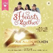 Cover-Bild zu Jung, Pea: Aus allen Wolken - 3hearts2gether, (ungekürzt) (Audio Download)