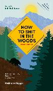 Cover-Bild zu eBook How to Shit in the Woods, Fourth Edition