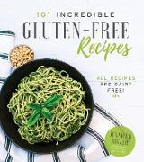 Cover-Bild zu eBook 101 Incredible Gluten-Free Recipes
