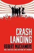 Cover-Bild zu Muchamore, Robert: Crash Landing (eBook)