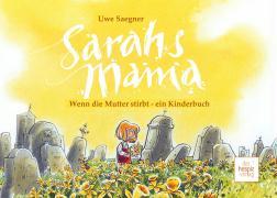 Cover-Bild zu Saegner, Uwe: Sarahs Mama