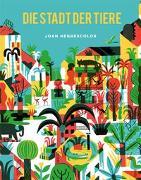Cover-Bild zu Negrescolor, Joan: Die Stadt der Tiere