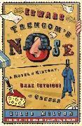 Cover-Bild zu Milton, Giles: Edward Trencom's Nose