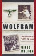 Cover-Bild zu Milton, Giles: Wolfram (eBook)