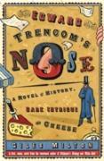 Cover-Bild zu Milton, Giles: Edward Trencom's Nose (eBook)