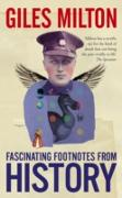 Cover-Bild zu Milton, Giles: Fascinating Footnotes From History (eBook)