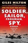 Cover-Bild zu Milton, Giles: Soldier, Sailor, Frogman, Spy, Airman, Gangster, Kill or Die