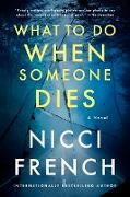 Cover-Bild zu What to Do When Someone Dies (eBook) von French, Nicci