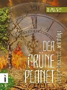 Cover-Bild zu Der Grüne Planet (eBook) von Schorm, Rainer