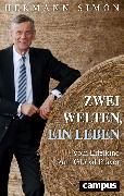 Cover-Bild zu Zwei Welten, ein Leben (eBook) von Simon, Hermann