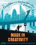 Cover-Bild zu Made in Creativity (eBook) von Rapp, Reinhold