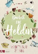 Cover-Bild zu Du bist eine Heldin