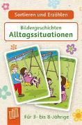 Cover-Bild zu Verlag an der Ruhr, Redaktionsteam: Sortieren und Erzählen: Bildergeschichten - Alltagssituationen