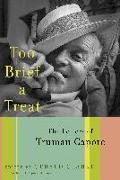 Cover-Bild zu Capote, Truman: Too Brief a Treat