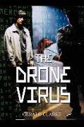Cover-Bild zu Clarke, Gerald: The Drone Virus