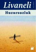 Cover-Bild zu Huzursuzluk von Livaneli, Zülfü