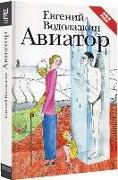 Cover-Bild zu Aviator von Vodolazkin, Evgenij