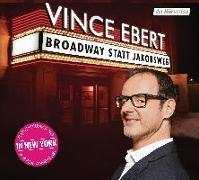 Cover-Bild zu Broadway statt Jakobsweg von Ebert, Vince