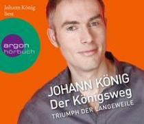 Cover-Bild zu Der Königsweg von König, Johann