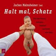 Cover-Bild zu Halt mal, Schatz von Malmsheimer, Jochen