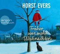 Cover-Bild zu Früher war mehr Weihnachten von Evers, Horst