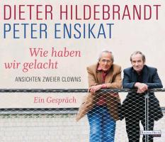Cover-Bild zu Wie haben wir gelacht von Hildebrandt, Dieter