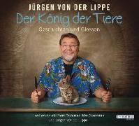 Cover-Bild zu Der König der Tiere von Lippe, Jürgen von der