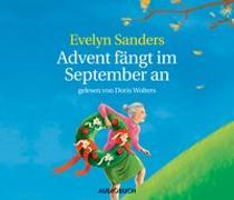 Cover-Bild zu Advent fängt im September an - Neuausgabe von Sanders, Evelyn