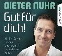 Cover-Bild zu Gut für dich! von Nuhr, Dieter