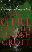 Cover-Bild zu Lagerlöf, Selma: The Girl from the Marsh Croft (eBook)